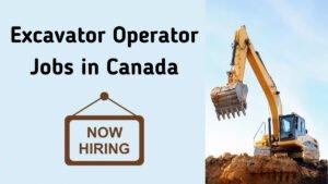 Excavator Operator Jobs In Canada