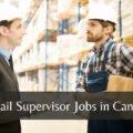 Retail Supervisor Jobs In Canada 2021