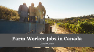 Farm Worker Vacancy Available In Canada