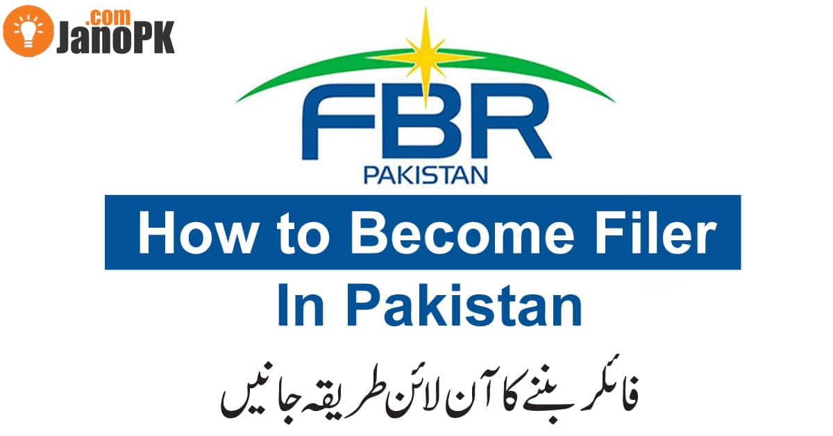 How To Become a Filer In Pakistan?