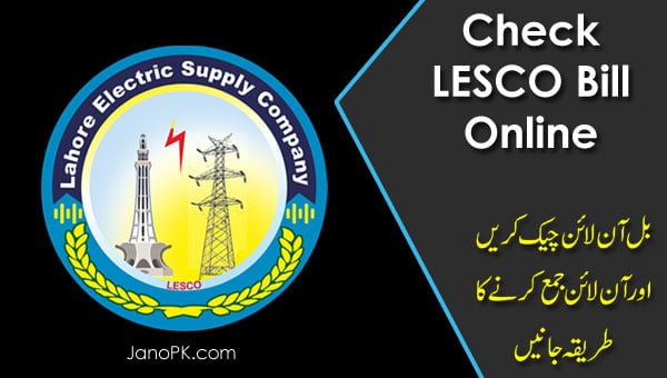 How to Check LESCO Bill Online?