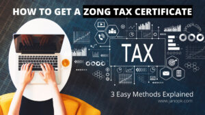 How To Get a Zong Tax Certificate?